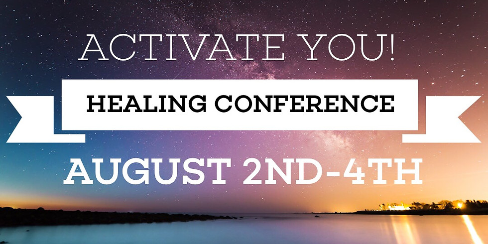 Activate You!  Healing Conference