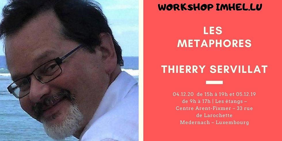 Workshop : Les Métaphores - Thierry Servillat