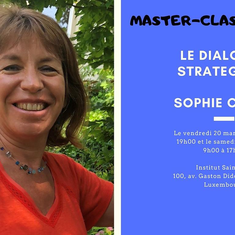 Master-Class : Le Dialogue Stratégique - Sophie Cohen