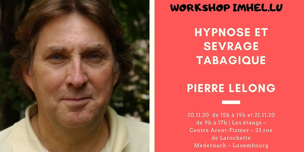 Workshop : Hypnose et Sevrage Tabagique - Pierre Lelong