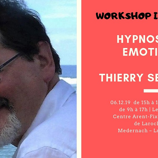 Workshop : Hypnose et émotions - Thierry Servillat