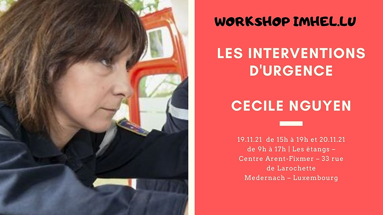 Workshop : Les interventions d'urgence - Cécile Nguyen