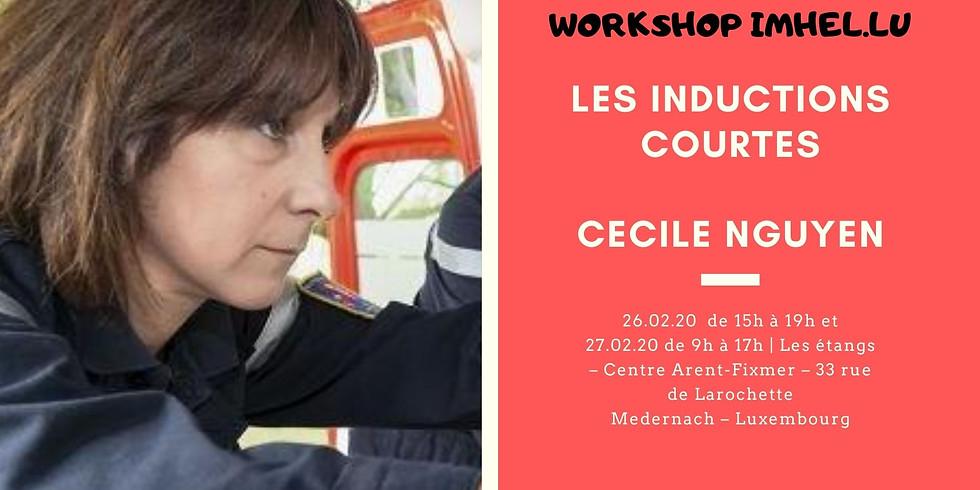 Workshop : Les Inductions Courtes - Cécile Nguyen
