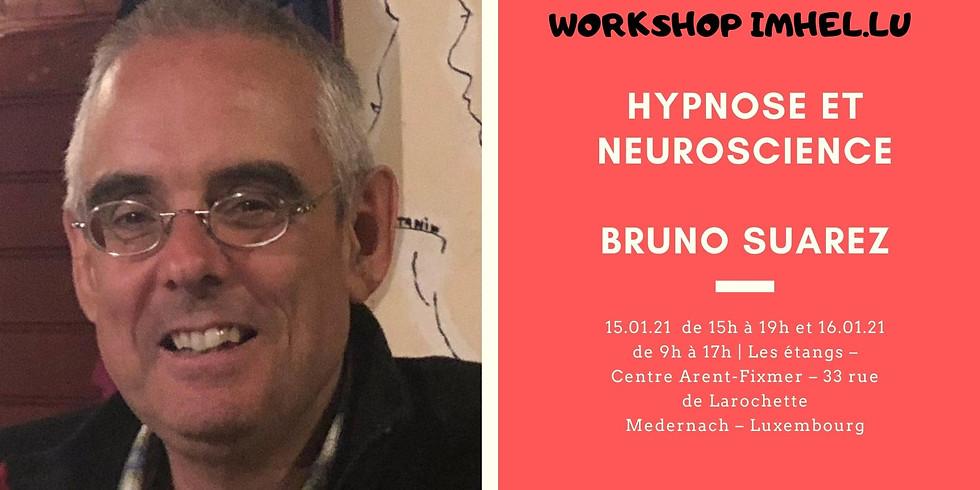 Workshop : Hypnose et Neuroscience - Bruno Suarez