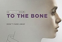 Fino all'osso (To the bone, 2017): un film sui disturbi alimentari