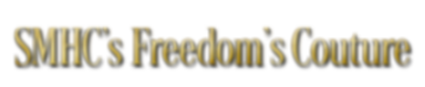 SMHC's Freedom's-Couture-title-text.png