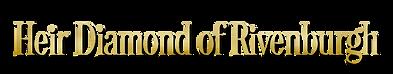 Heir-Diamond-of-Rivenburgh-title-text.pn