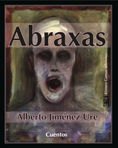 Abraxas de Alberto Jiménez Ure