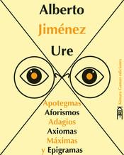Apotegmas, aforismos, adagios, axiomas, máximas y epigramas de Alberto Jiménez Ure