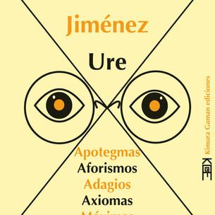 Apotegmas, aforismos, adagios, axiomas,máximas y epigramas de Alberto Jiménez Ure
