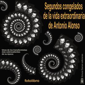 Segundos congelados de la vida congelada de Antonio Alonso
