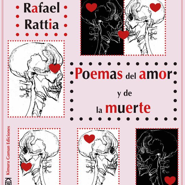 Poemas del amor y de la muerte de Rafael Rattia