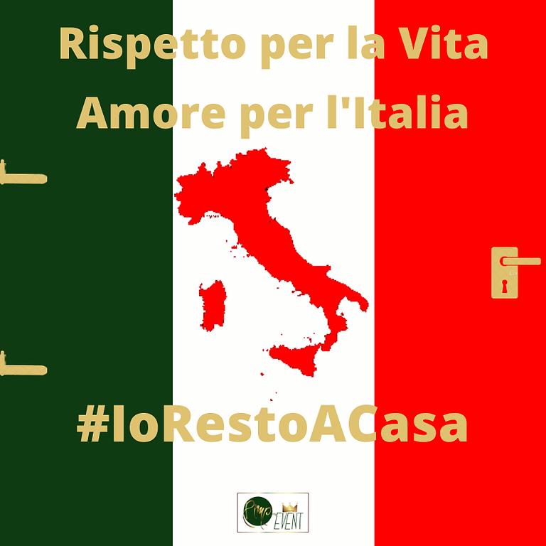 Rispetto per la Vita Amore per l'Italia #IoRestoACasa