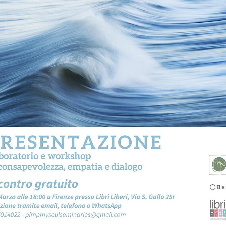 ⚠️ PRESENTAZIONE ⚠️ Laboratorio e workshop di consapevolezza, empatia e dialogo