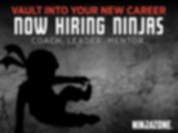 NOW HIRING Ninja Zone coaches! Email inf