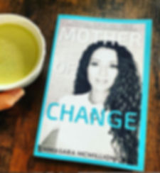 Mother of CHANGE Book  EmmaSara Mcmillio