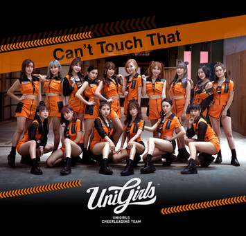 統一獅 Uni Girls - Can't Touch That