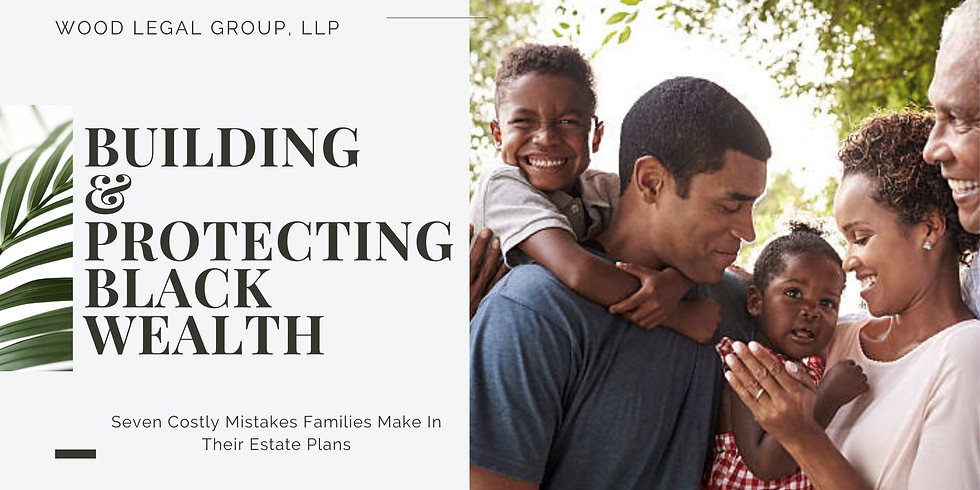 Building and Protecting Black Wealth