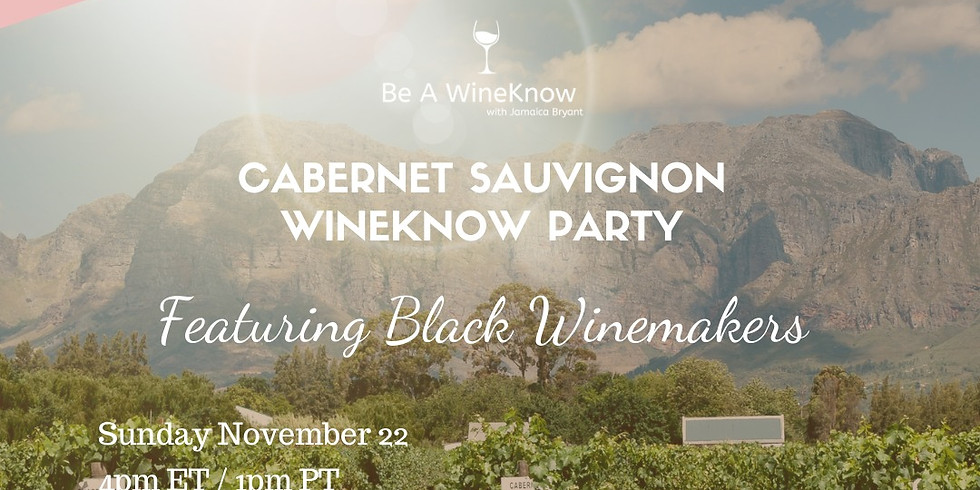 Live with Portia & Lola Presents: Cabernet Sauvignon WineKnow Party Celebrating Black Winemakers