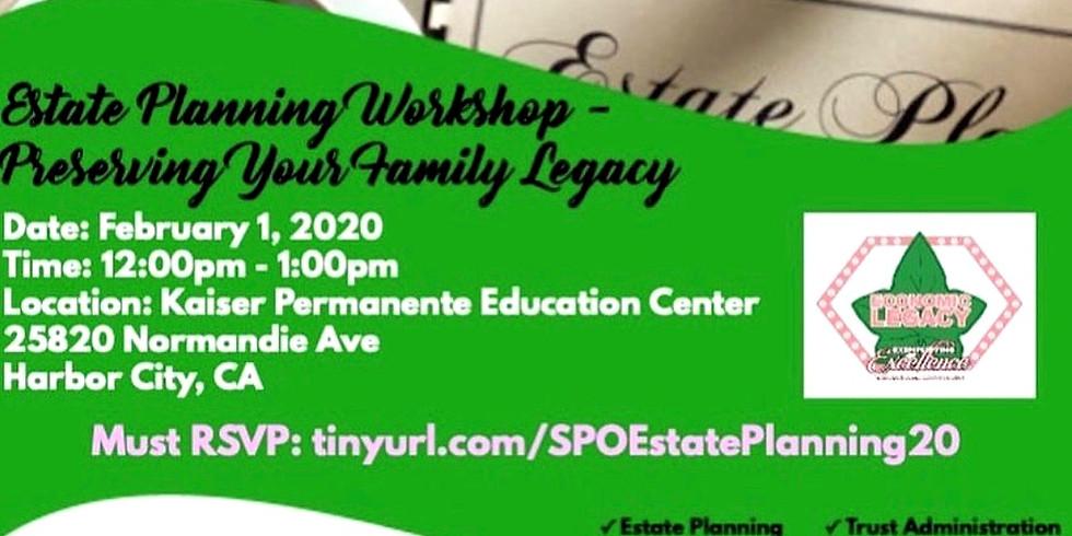 Alpha Kappa Alpha Sorority, Inc Sigma Pi Omega Chapter Presents: Estate Planning Workshop- Preserving Your Family Legacy
