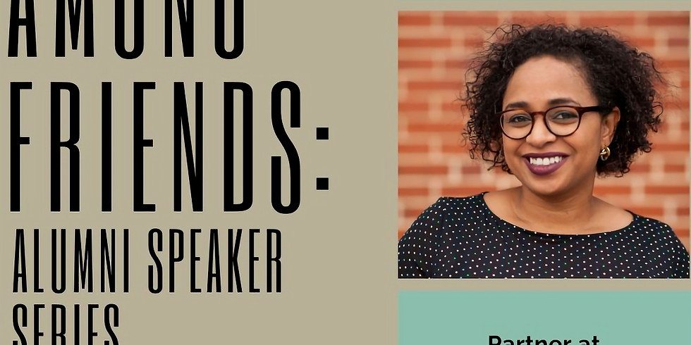 Among Friends: Alumni Speaker Series