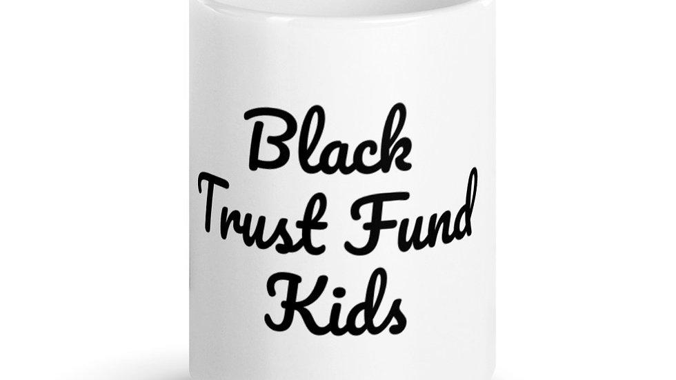 Black Trust Fund Kids Mug