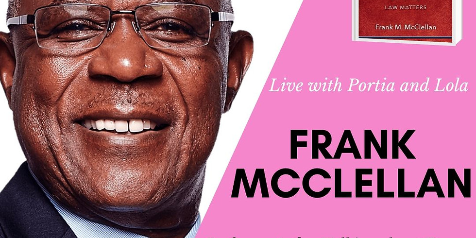 In conversation with Frank McClellan, Esq., Author and Professor