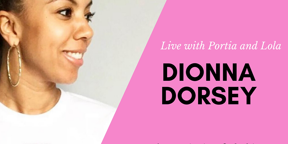 In conversation with Dionna Dorsey, Owner/Designer, District of Clothing