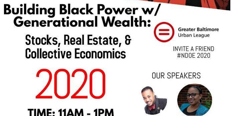 Greater Baltimore Urban League Presents: Building Black Power w/ Generational Wealth