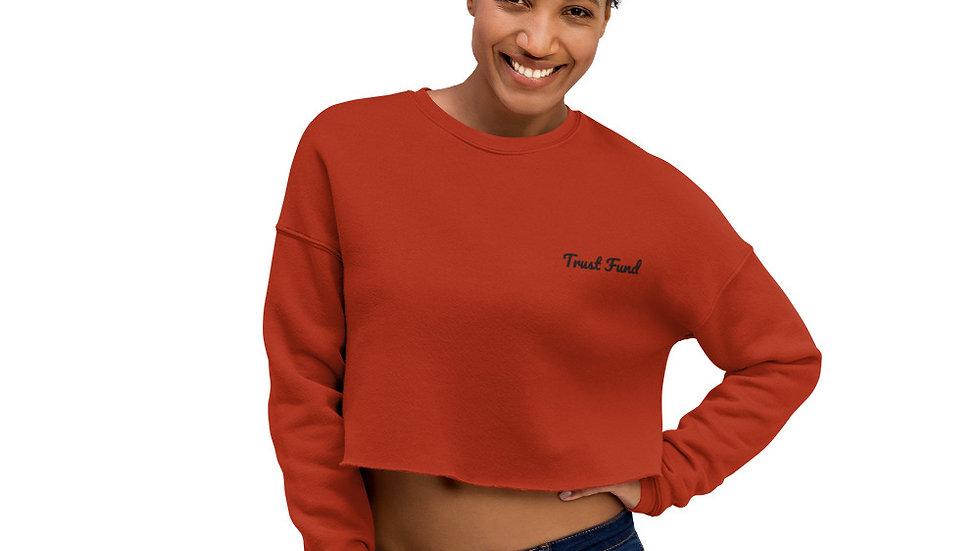 Crop Sweatshirt - Trust Fund