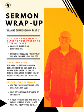 LEAVING SHAME BEHIND: PART 2 | STEVE GUDRIE
