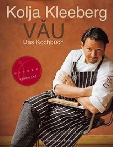 Restaurant VAU Kochbuch Kolja Kleeberg Fernsehkoch SterneKüche Rezepte