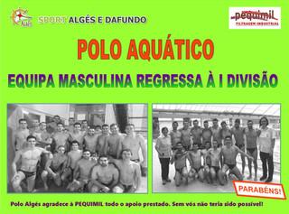 Equipa Masculina de Polo Aquático regressa à 1ª Divisão