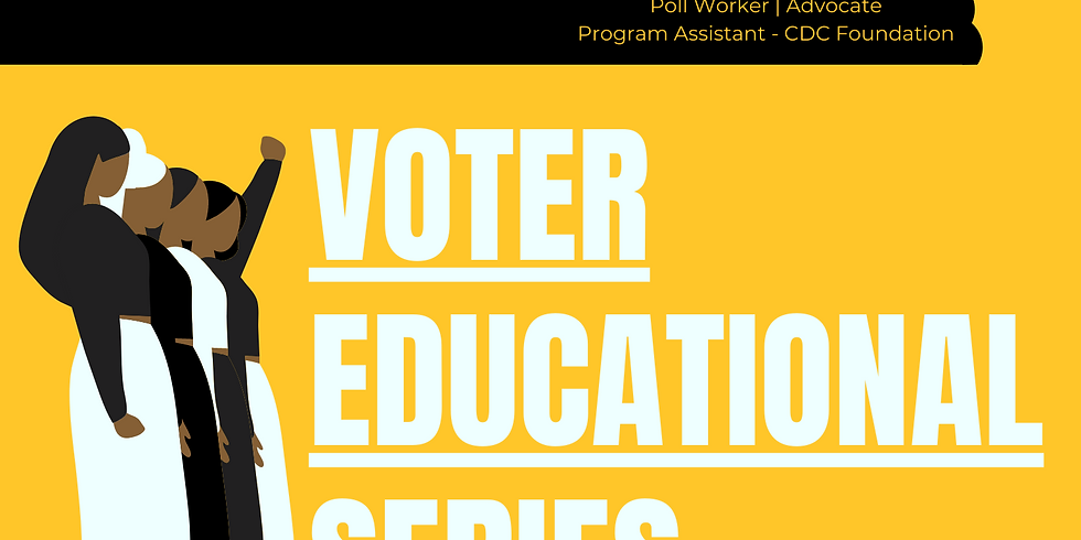 Voter Educational Series:  Are You Election Ready?