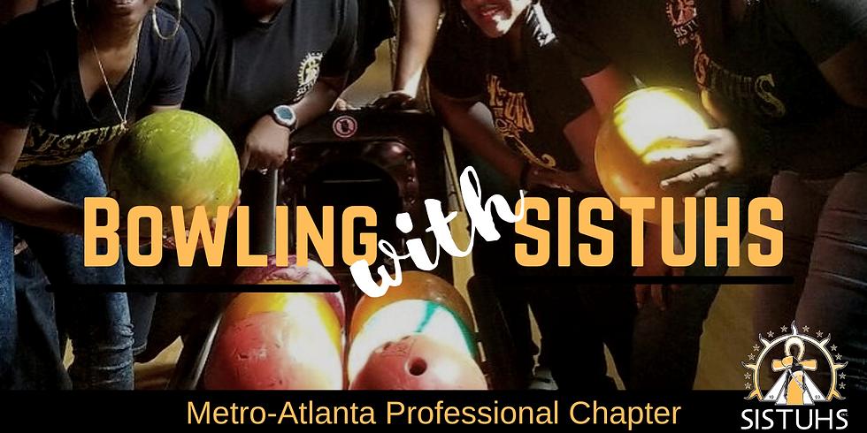 SISTUHS Week:  Bowling with SISTUHS