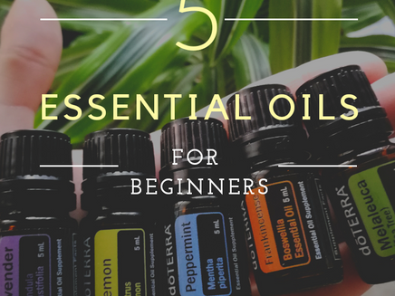 Top 5 Essential Oils for Beginners
