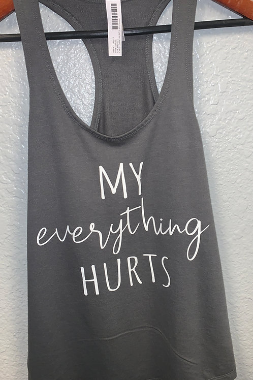 My Everything Hurts Tank