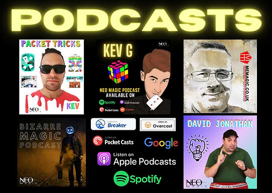 Neo Magic Podcasts hosted by Vinny Sagoo of Neo Magic and featuring guests like David Jonathan, Kev G, packet tricks, mark evans, bizarre magic and cube magic tricks