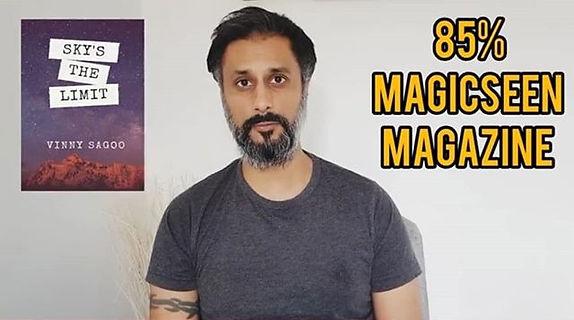Sky's The Limit - Vinny Sagoo that got 85% in Magic Seen Magazine.