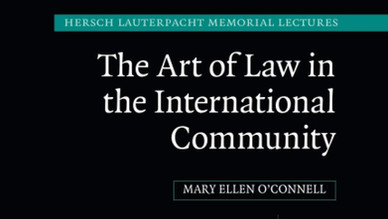 Book Review: The Art of Law in the International Community by Mary Ellen O'Connell