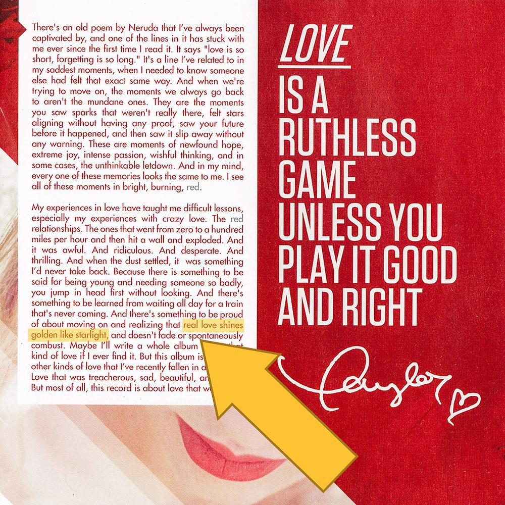Prólogo del álbum de Taylor Swift Red, donde habla de que el amor pasional y momentáneo es rojo, pero para ella el verdadero amor es dorado.