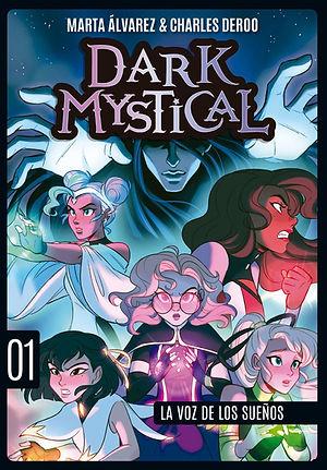 Portada Dark Mystical 1 la voz de los sueños.jpeg