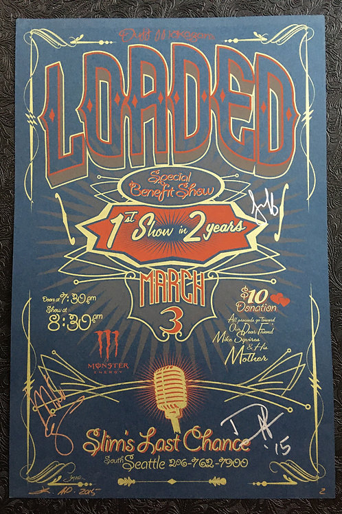 Loaded Poster signed by Duff