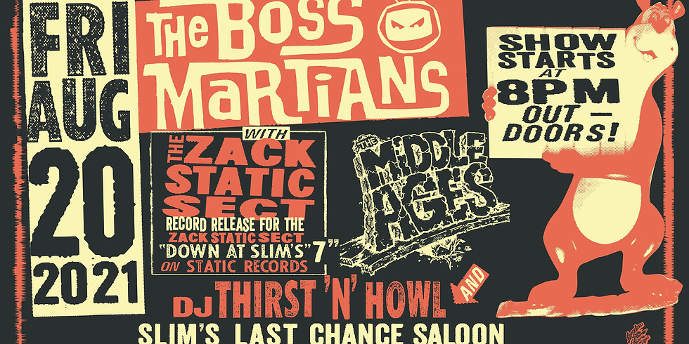 The Boss Martians, The Zack Static Sect, The Middle Ages