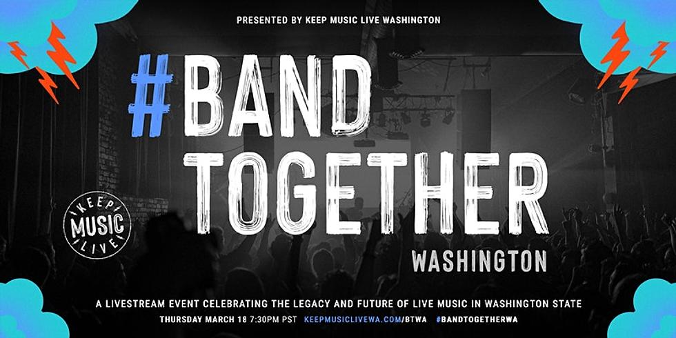 Band Together WA: Celebrating The Legacy of Live Music in Washington!