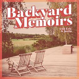 Backyard Memoirs.PNG