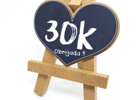 30 Mil vezes Obrigada !!
