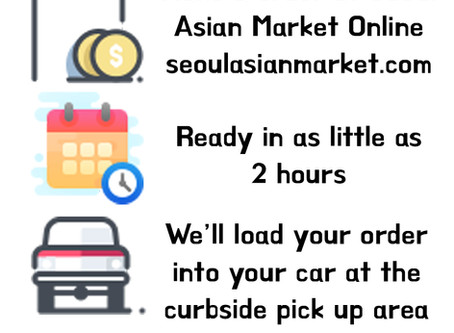 Seoul Asian Market Curbside OPEN