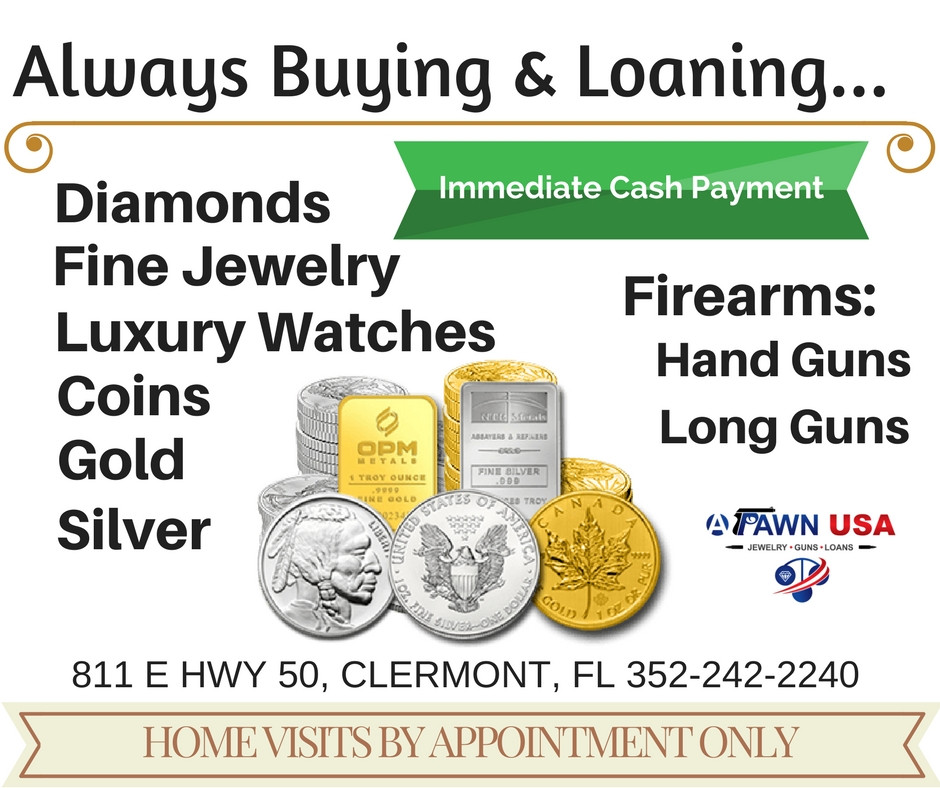 A Pawn USA is always buying and selling diamonds, fine jewelry, watches, gold, silver, firearms and so much more. Come to us in Clermont in Florida for immediate cash.