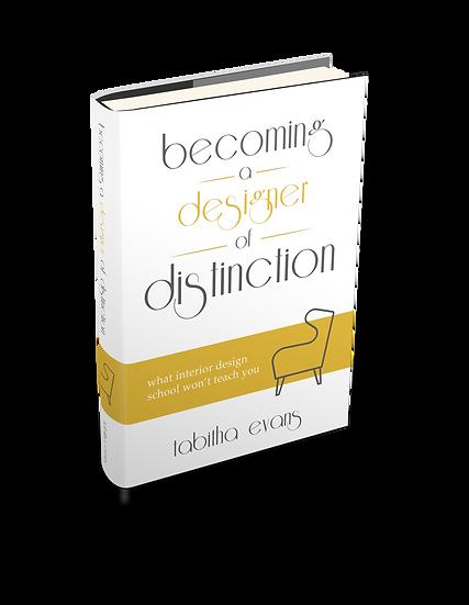 Becoming a Designer of Distinction